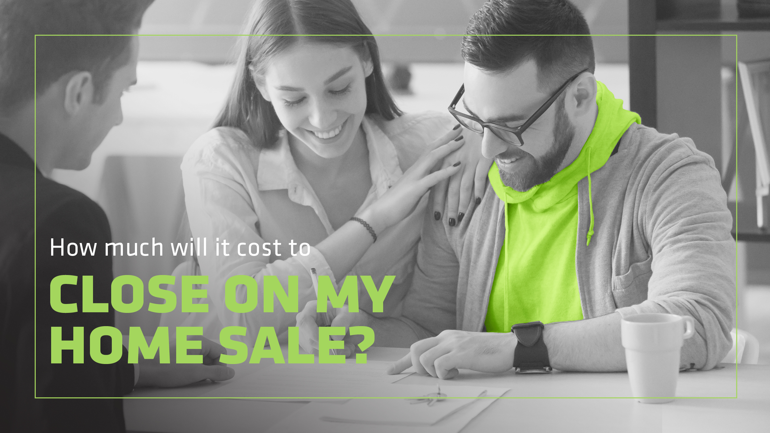 How Much Will It Cost to Close on My Home Sale